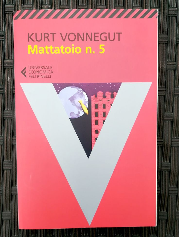 Mattatoio n. 5-Kurt Vonnegut