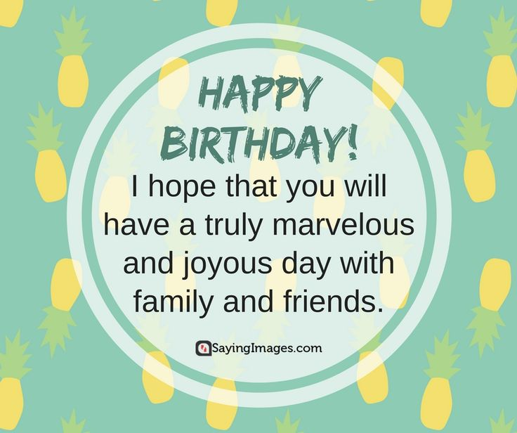 112 Best Happy Birthday Quotes, Wishes, Cards & Images