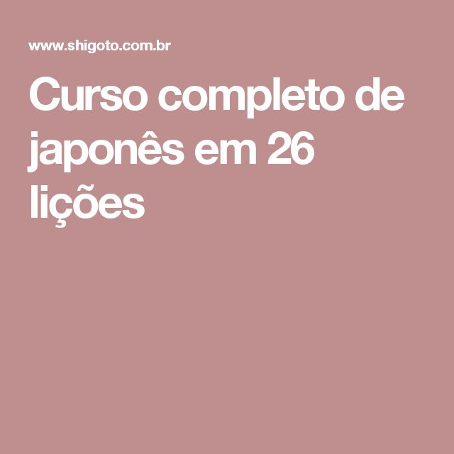 Curso completo de japonês em 26 lições