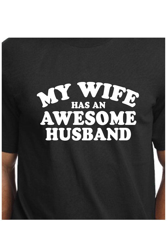 Husband Tshirt T-shirt T Shirt Tee My Wife has by CoolTeesOnline
