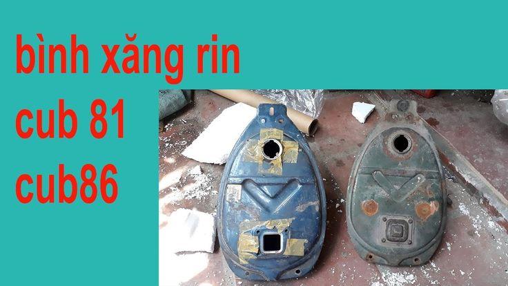 Bình xăng rin xe honda cub81 cub 86   phụ tùng rin zin xe cub 78,79,80,8...