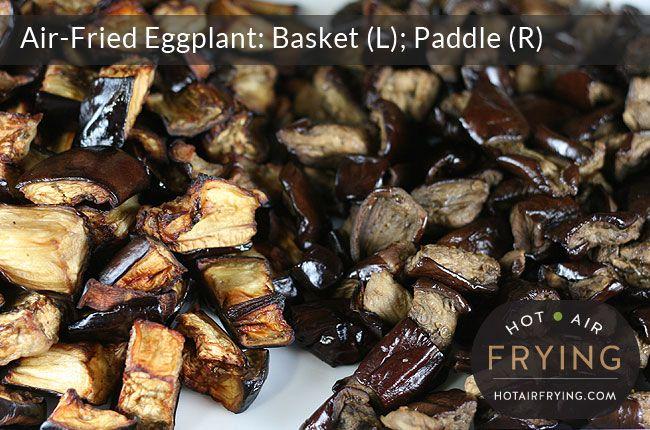Air-fried eggplant: Basket vs Paddle