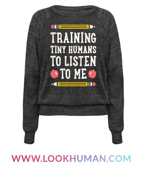 Coaching Tiny People To Hear To Me – White Crewneck Sweatshirt | LookHUMAN