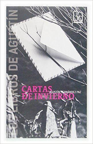 Cartas de invierno - Agustín Fernández Paz