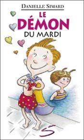 Le démon du mardi (série Julien Potvin), Danielle Simard, Soulières éditeur, 72 p.