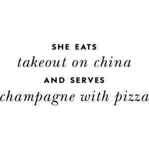 haha!! definitely have done this :) @Leslie Nottingham, do you recall our pizza and champagne night??! lol ♫ La-la-la Bonne vie ♪