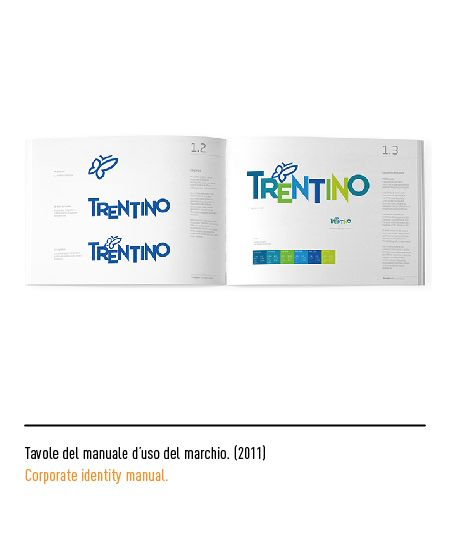 Marchio Trentino - Tavole del manuale d'uso del marchio 2011