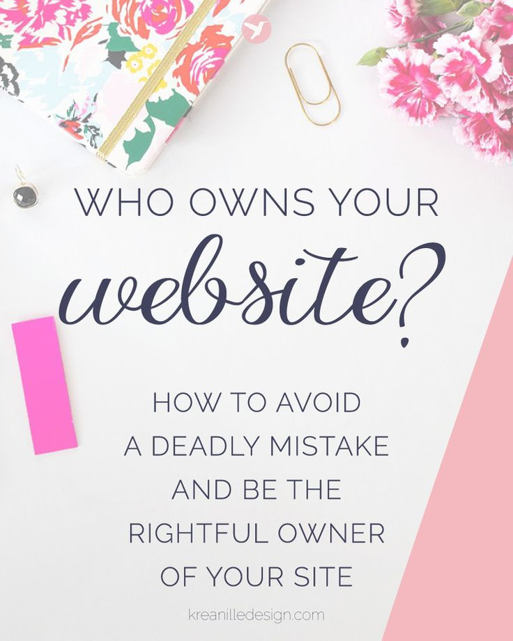 Who owns your website or blog? Avoid this deadly mistake and be the rightful owner