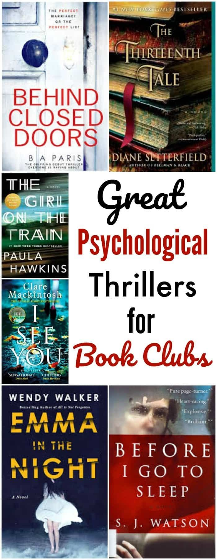 Looking for page-turning book club suggestions? This list of psychological thrillers has several that will not only be read all the way through by everyone in book club, but also stimulate some great discussions.