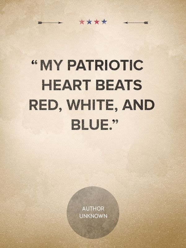 9 Patriotic Quotes That Will Make You Proud to Be an American  - CountryLiving.com