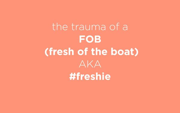 Kish & Evie — On being a Freshie / FOB / Desi / Indian