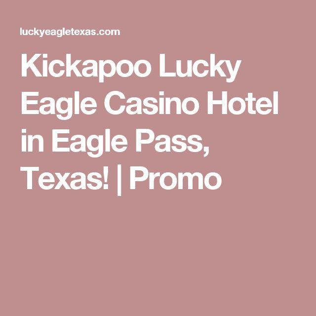 Kickapoo Lucky Eagle Hotel In P Texas Promo