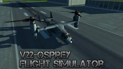 FREE DOWNLOAD GAME ANDROID V22 Osprey: Flight simulator | DOWNLOAD GAME FULL VERSION