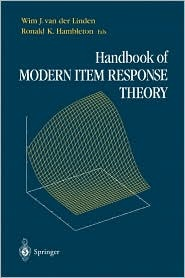Handbook of Modern Item Response Theory / Edition 1  by Wim J. Linden (Editor), Ronald K. Hambleton (Editor)