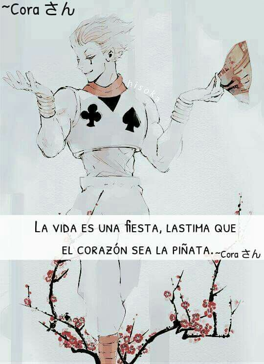 La vida es una fiesta lastima que el corazón sea la piñata.