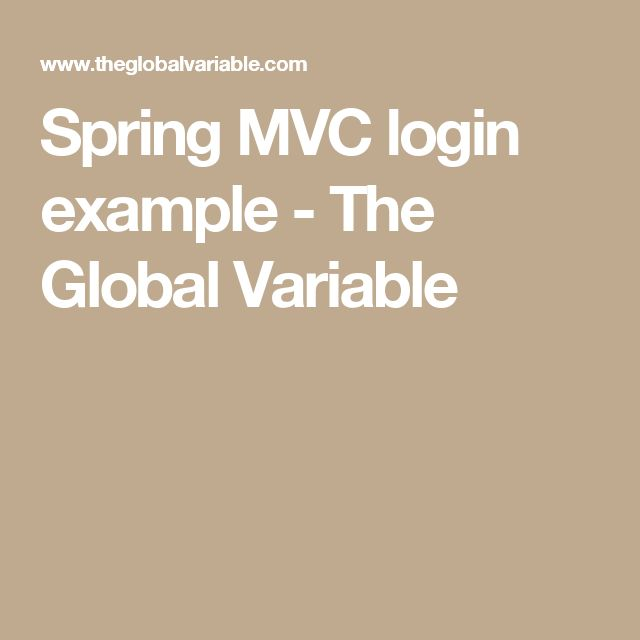 Spring MVC login example - The Global Variable