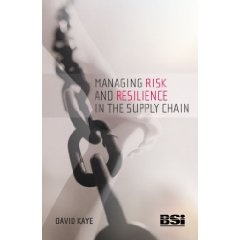 Managing Risk and Resilience in the Supply Chain