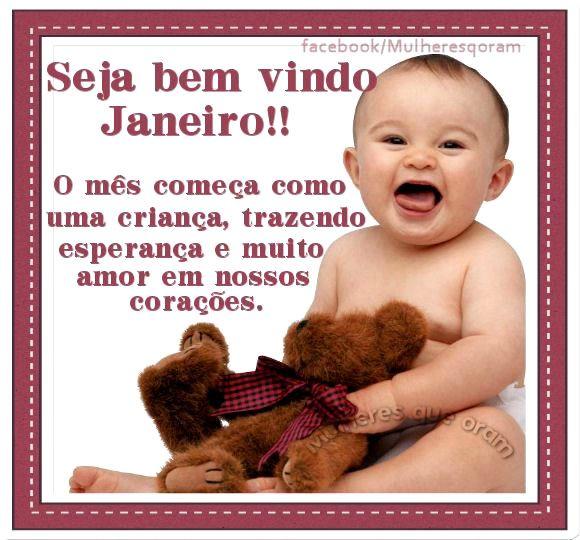 Seja bem vindo Janeiro!! O mês começa como uma criança, trazendo esperança e muito amor em nossos corações.
