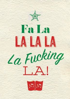 Fa La La La   Rude Christmas Card
