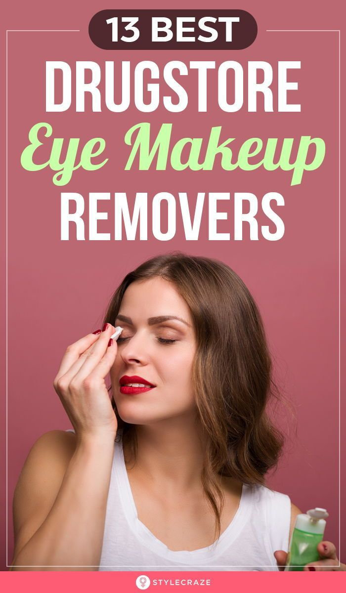 13 Best Drugstore Eye Makeup Removers Of 2020 In 2020 Drugstore Eye Makeup Eye Makeup Remover Makeup Remover