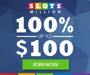 Play casino games at SlotsMillion: 100% deposit bonus up to $100