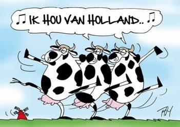Ik hou van Holland - I love Holland.