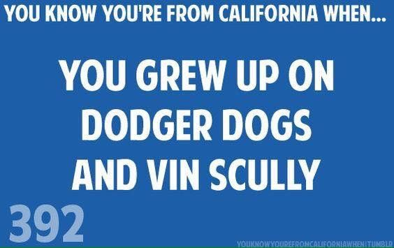 Growing up in California your raised a Dodger fan