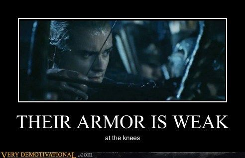THEIR ARMOR IS WEAK http://chzb.gr/11taPun THEIR ARMOR IS WEAK at the knees