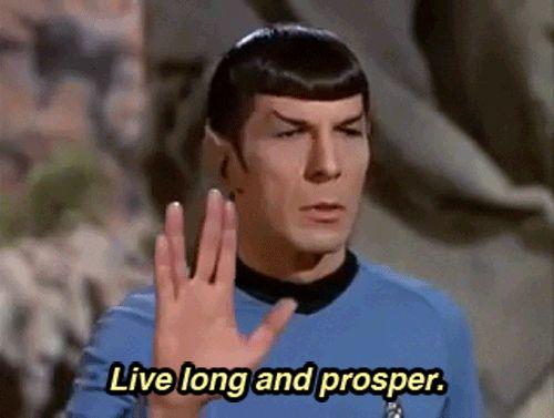 Live long and prosper. #LLAP – Spock – Leonard Nimoy – Star Trek