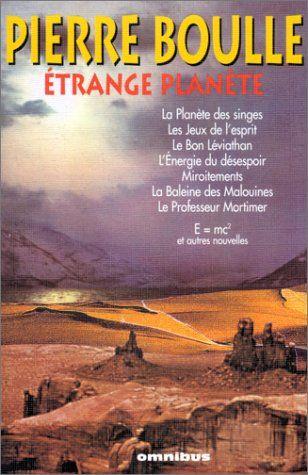 Etrange planete par Pierre Boulle