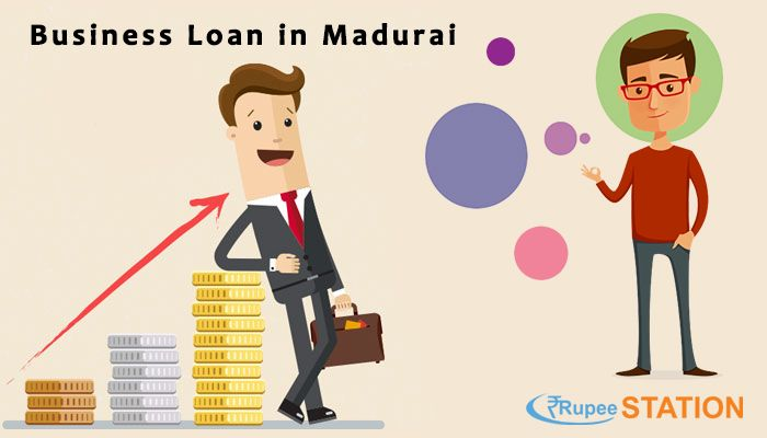 Apply For Businessloan From Top Privatefinanciers In Madurai At Rupeestation Check Eligibility Cibil Score Monthly Emi And G Business Loans Loan Business