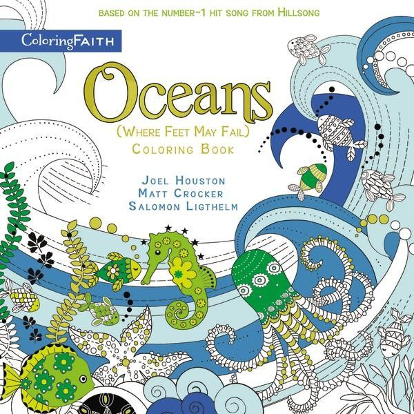 """Oceans Coloring Book will feature one of the most popular worship songs in recent history—Hillsong's """"Oceans,"""" which is still on Billboard's list of Hot Christian Music after 130 weeks. Combined with the popularity of adult coloring books, this is sure to bring hours of enjoyment and reflection for readers."""
