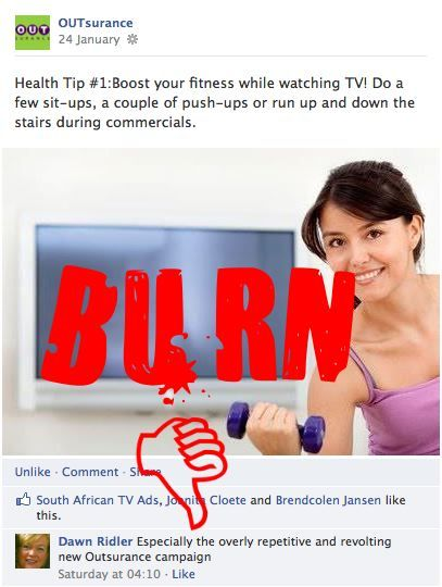OUTsurance facebook page   Consumer feedback   Advertising campaign   Bend over backwards  Source: http://www.facebook.com/photo.php?fbid=586582464690788=a.287754254573612.88649.154192161263156=1
