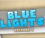 BLUE LIGHTS #6