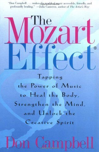 Bestseller Books Online The Mozart Effect: Tapping the Power of Music to Heal the Body, Strengthen the Mind, and Unlock the Creative Spirit Don Campbell $10.19  - http://www.ebooknetworking.net/books_detail-0060937203.html