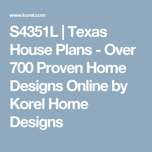 S2492L  Texas House Plans  Over 700 Proven Home   Korel