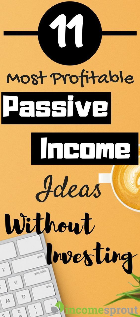 11 Passive Income Ideas You Can Start Without Money Today (2019) – Renee Carson