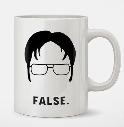 Dwight Schrute False Funny Coffee Mug MLO https://www.amazon.com/dp/B019BBVD1I/ref=cm_sw_r_pi_dp_x_hts7ybF4VN5B4