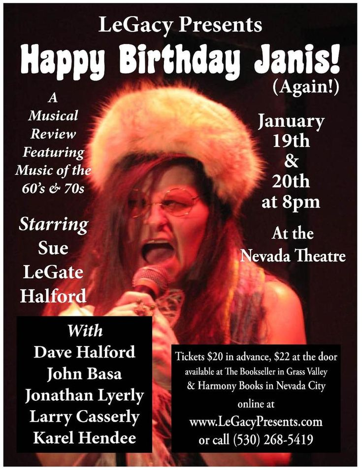LeGacy Presents Happy Birthday Janis!  Friday & Sat, Jan 19th and 20th, Nevada Theater, #NevadaCity