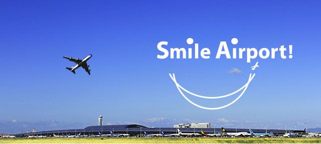 Smile Airport! Kansai International Airport
