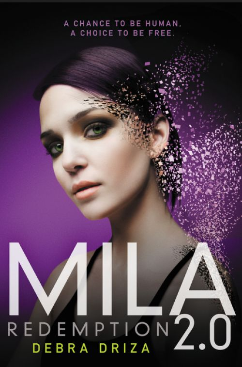 This final book in Debra Driza's exhilarating MILA 2.0 series is perfect for fans of books filled with suspense and imagination, like The Bourne Identity...