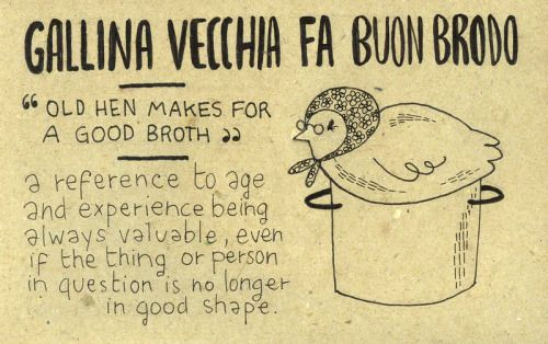 Learning Italian Language ~ Gallina vecchia fa buon brodo