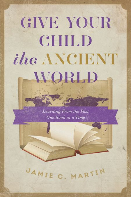 26 best kids books images on pinterest kid books parents and bed give your child the ancient world is a bonus ebook available free to all those who order jamies upcoming book give your child the world fandeluxe Choice Image