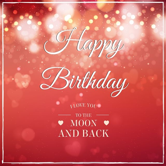 121 best Romantic Happy Birthday images – Birthday Greetings Love