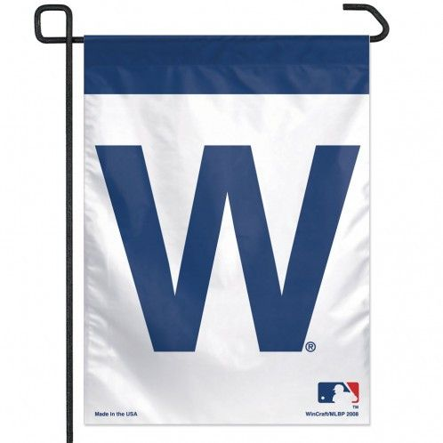 """Chicago Cubs 11X15 """"W"""" Garden Flag-Win I need this"""