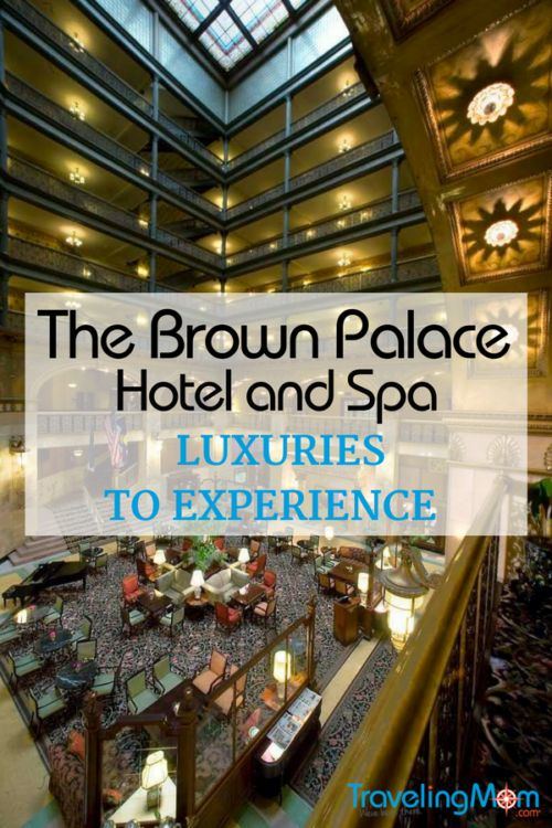 125 Years of Luxury at The Brown Palace in Denver.  A luxury hotel in Downtown Denver