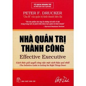 Nhà Quản Trị Thành Công Tác giả : Peter F. Drucker | TheWannaShop.com