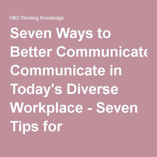 Communication Processes: Outlines 7 simple and easy steps to follow to communicate with CALD people in the workplace