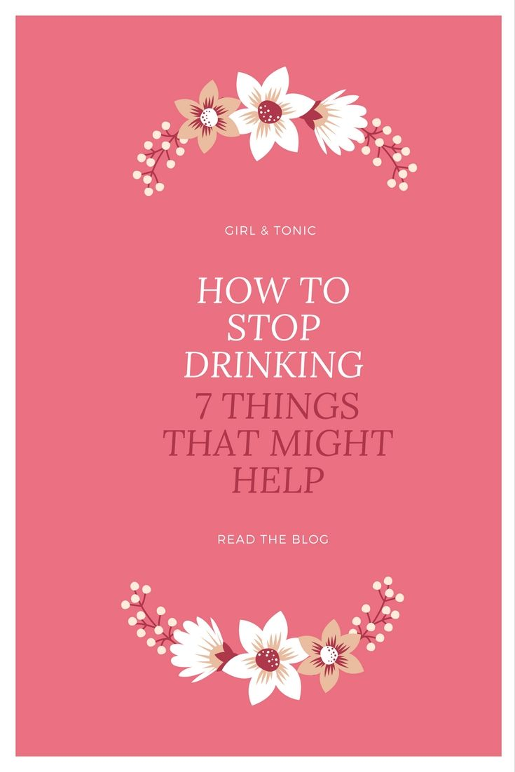 7 things that helped me stop drinking and may help you too. Keep reading for advice and resources to help you stop drinking.