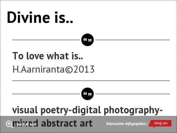 Divine is.. by H.Aarniranta©2013